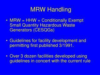 MRW Handling
