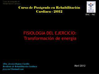 FISIOLOGIA DEL EJERCICIO: Transformación de energía