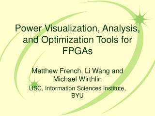 Power Visualization, Analysis, and Optimization Tools for FPGAs