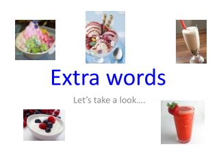 Extra words