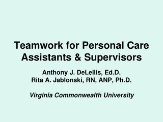 Teamwork for Personal Care Assistants  Supervisors