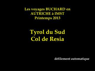 Les voyages BUCHARD en AUTRICHE à IMST Printemps 2013