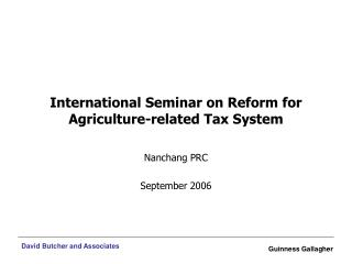 International Seminar on Reform for Agriculture-related Tax System
