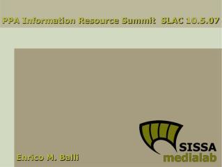 PPA Information Resource Summit  SLAC 10.5.07