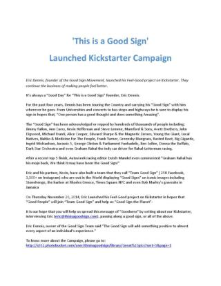'This is a Good Sign' Launched Kickstarter Campaign