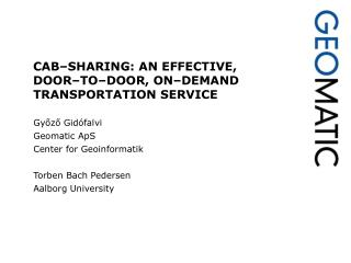 CAB–SHARING: AN EFFECTIVE,  DOOR–TO–DOOR, ON–DEMAND  TRANSPORTATION SERVICE