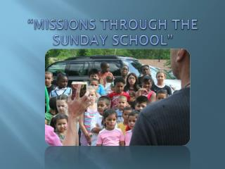 """Missions Through the Sunday School"""