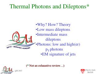 Thermal Photons and Dileptons*