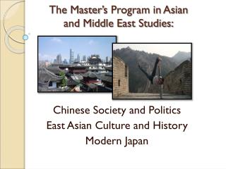 The Master ' s Program in Asian  and Middle East Studies: