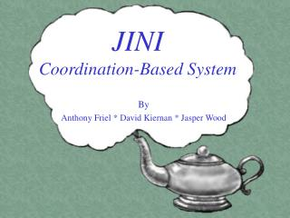 JINI Coordination-Based System