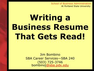 Writing a Business Resume That Gets Read