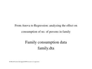 From Anova to Regression: analyzing the effect on consumption of no. of persons in family