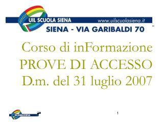 Corso di inFormazione PROVE DI ACCESSO D.m. del 31 luglio 2007
