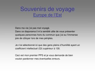 Souvenirs de voyage Europe de l�Est