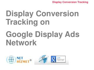 Display Conversion Tracking  on  Google Display Ads Network