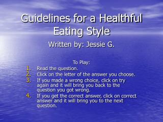 Guidelines for a Healthful Eating Style