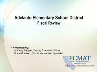 Adelanto Elementary School District Fiscal Review