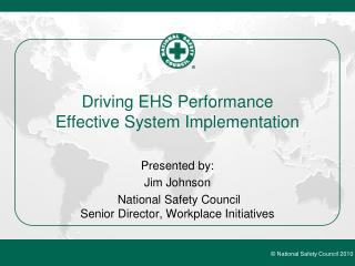 Driving EHS Performance Effective System Implementation