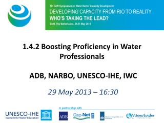 1.4.2 Boosting  Proficiency in Water Professionals