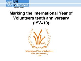 Marking the International Year of Volunteers tenth anniversary (IYV+10)