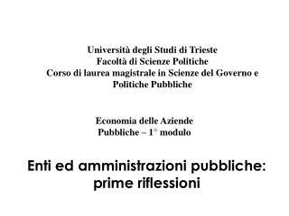 Enti ed amministrazioni pubbliche: prime riflessioni