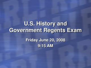 U.S. History and Government Regents Exam