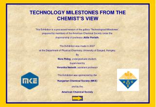 TECHNOLOGY MILESTONES FROM THE CHEMIST'S VIEW