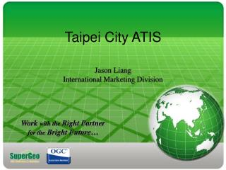 Taipei City ATIS Jason Liang International Marketing Division