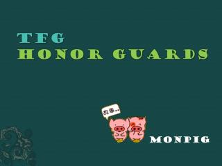 TFG  Honor Guards
