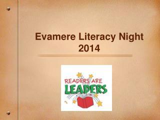 Evamere Literacy Night 2014