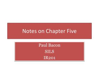 Notes on Chapter Five