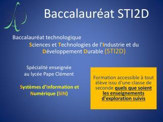 Spécialité enseignée  au lycée Pape Clément  S ystèmes d' I nformation et  N umérique ( SIN )