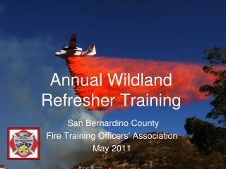 Annual  Wildland Refresher Training