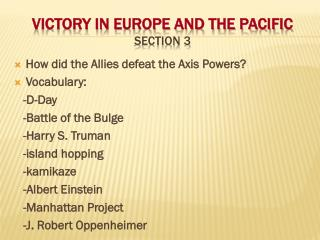 Victory in Europe and the Pacific      Section 3