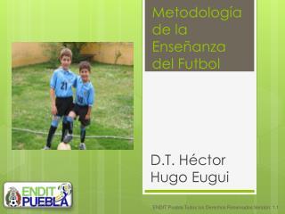 Metodología de la Enseñanza del Futbol