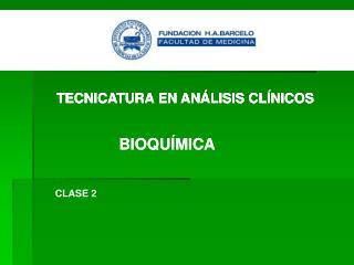 TECNICATURA EN ANÁLISIS CLÍNICOS