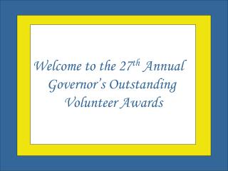 Welcome to the Governor�s Outstanding Volunteer Awards