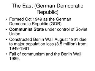 The East (German Democratic Republic)