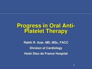 Progress in Oral Anti-Platelet Therapy