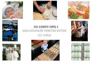 ISO 22000 'E GİRİŞ 2