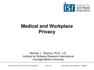 Medical and Workplace Privacy