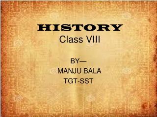 HISTORY  Class VIII