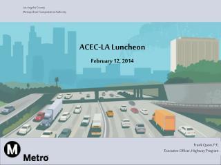 ACEC-LA Luncheon February 12, 2014