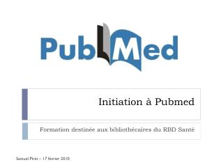 Initiation à Pubmed