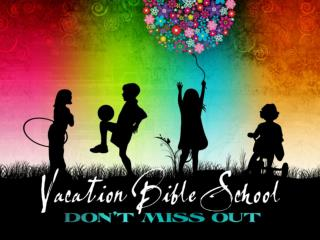 VBS   2011 Date: 6/20 – 6/24/2011 Registration Starts: 3/13