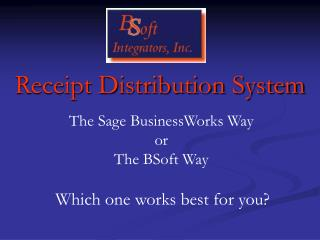 Receipt Distribution System