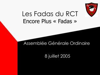 Les Fadas du RCT Encore Plus «Fadas»