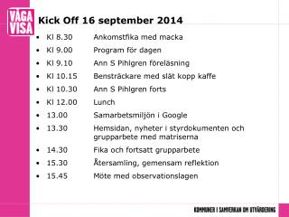 Kick Off 16 september 2014