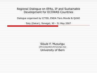 Sisule F. Musungu (sfmusungu@sisulemusungu) University of Bern