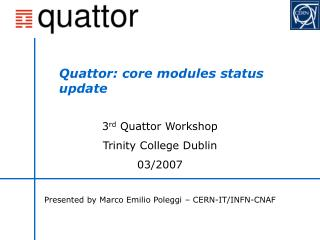 Quattor: core modules status update